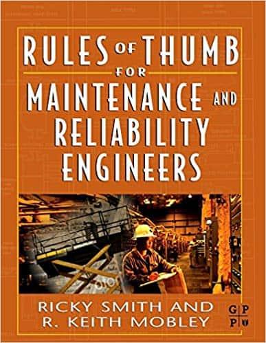 Reglas del Pulgar para Ingenieros de Mantenimiento y Confiabilidad