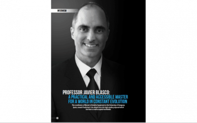 Professor Javier Blasco: A practical and accessible master for a world in constant evolution