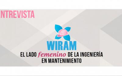 WIRAM: El lado femenino de la Ingeniería en Mantenimiento
