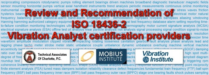 Review and Recommendation of ISO 18436-2 Vibration Analyst certification providers