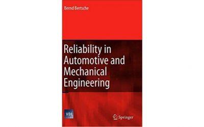 Confiabilidad en la Ingeniería Automotriz y Mecánica: Determinación de los Componentes y de la Confiabilidad del sistema
