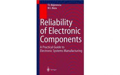 Confiabilidad de los componentes electrónicos: una guía práctica para la fabricación de sistemas electrónicos