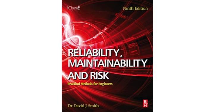 Confiabilidad, Mantenibilidad y Riesgo: Métodos prácticos para ingenieros