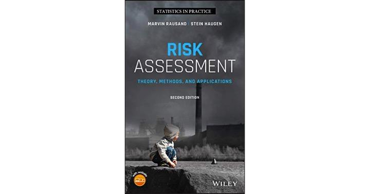 Evaluación de riesgos: Teoría, métodos y aplicaciones