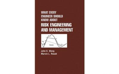 Lo que todo ingeniero debe saber sobre ingeniería y gestión de riesgos